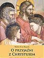 O przyjaźni z Chrystusem, czyli przy stole w Betanii