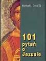 101 pytań o Jezusie