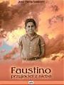Faustino - przyjaciel z nieba