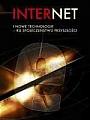 Internet i nowe technologie - ku społeczeństwu przyszłości